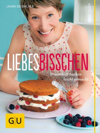 Liebes Bisschen Laura Seebacher GU Verlag