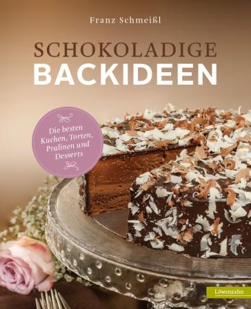 Schokoladige Backideen Löwenzahn Verlag