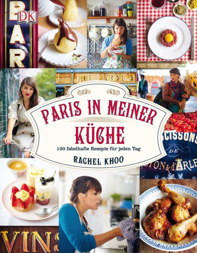 Paris aus meiner Küche Rachel Khoo Dorling Kindersley Verlag