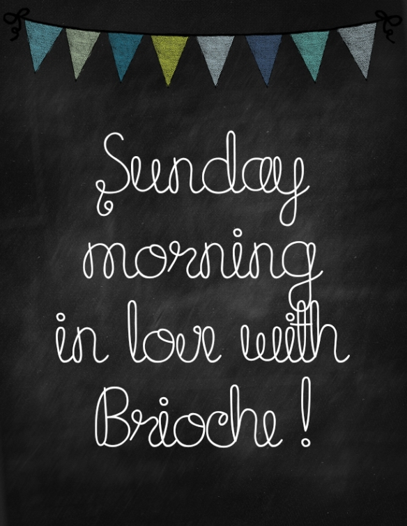 Sunday Morning In Love With Brioche